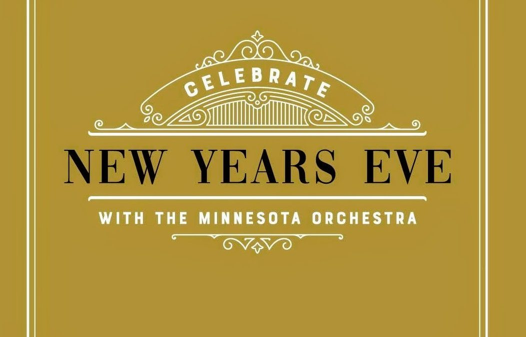 Minnesota Orchestra – A New Year Celebration: Auld Lang Syne!