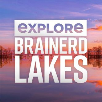 Explore Brainerd Lakes & Meet Paul Bunyan – Brainerd, MN