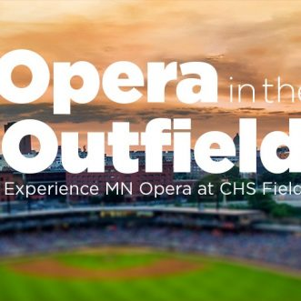 MN OPERA: Opera In The Outfield – St. Paul, MN